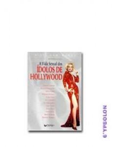 A VIDA SEXUAL DOS ÍDOLOS DE HOLLYWOOD foto 1